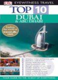 Top 10 Dubai & Abu Dhabi (Eyewitness Top 10 Travel Guides)