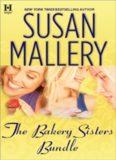The Bakery Sisters (Sweet Talk; Sweet Spot; Sweet Trouble)