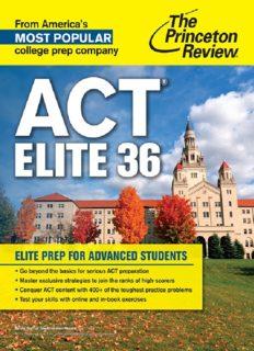 ACT Elite 36. Elite Prep for Advanced Students