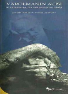 Varolmanın Acısı - Arthur Schopenhauer