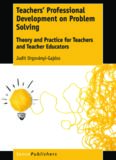 Teachers' Professional Development on Problem Solving: Theory and Practice for Teachers and Teacher Educators