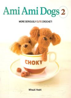 Ami Ami Dogs 2  More Seriously Cute Crochet