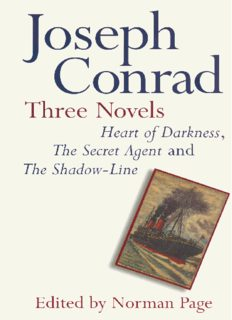Joseph Conrad: Three Novels: Heart of Darkness, The Secret Agent and The Shadow Line