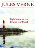 Lighthouse at the End of the World: The First English Translation of Verne's Original Manuscript